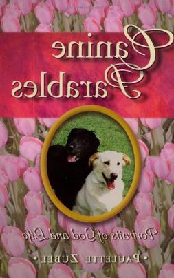 Canine Parables: Portraits of God and Life